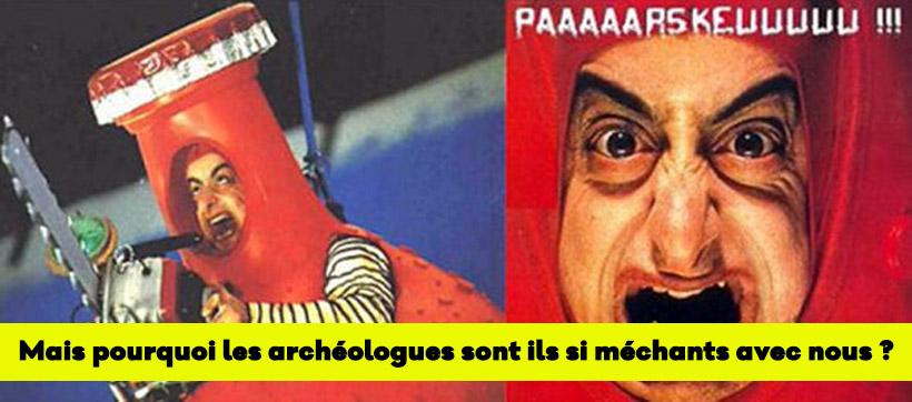 pouruqoi les archeolgoues francais detestent les prospecteurs
